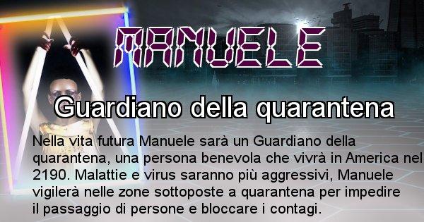 Manuele - Chi sarà nella prossima vita Manuele