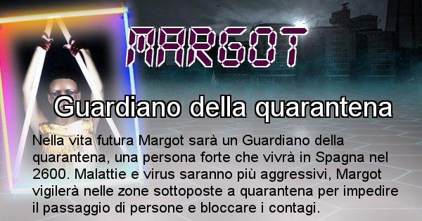 Margot - Chi sarà nella prossima vita Margot
