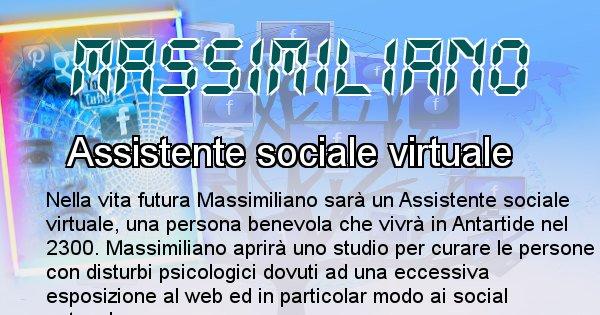 Massimiliano - Chi sarà nella prossima vita Massimiliano