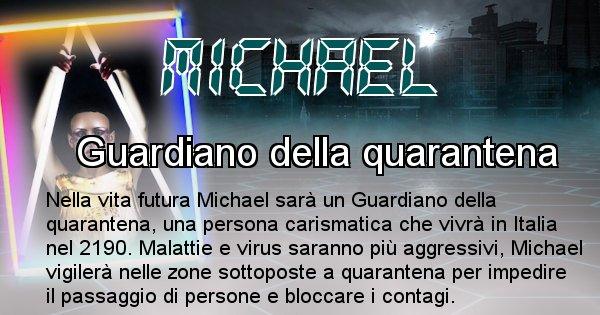 Michael - Chi sarà nella prossima vita Michael
