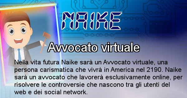 Naike - Chi sarà nella prossima vita Naike