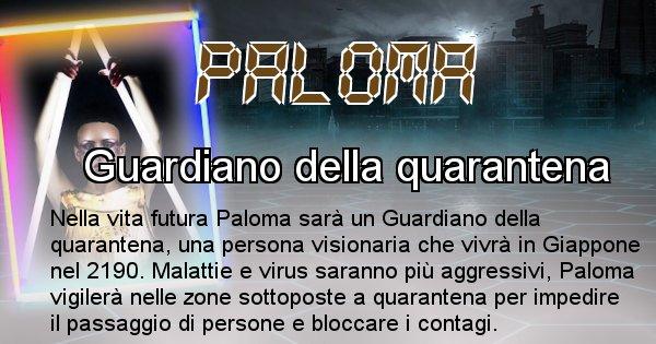 Paloma - Chi sarà nella prossima vita Paloma