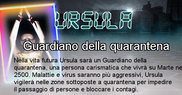Ursula - Chi sarà nella prossima vita Ursula