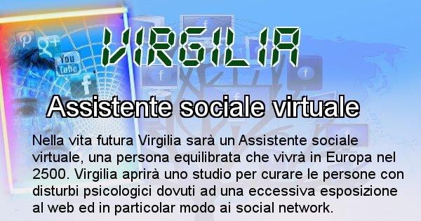 Virgilia - Chi sarà nella prossima vita Virgilia