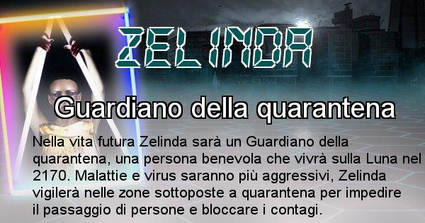 Zelinda - Chi sarà nella prossima vita Zelinda