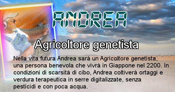 Andrea - Scopri chi sarai nella prossima vita analizzando il Cognome Andrea