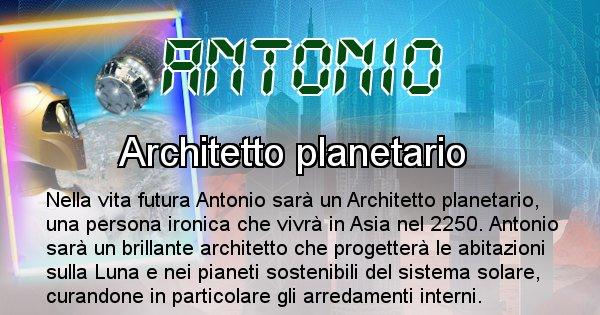 Antonio - Scopri chi sarai nella prossima vita analizzando il Cognome Antonio