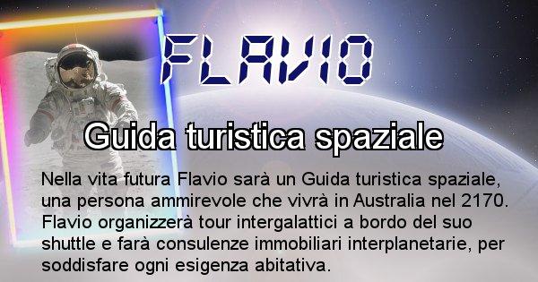 Flavio - Scopri chi sarai nella prossima vita analizzando il Cognome Flavio