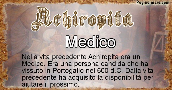 Achiropita - Chi era nella vita precedente Achiropita