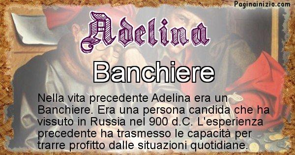 Adelina - Chi era nella vita precedente Adelina