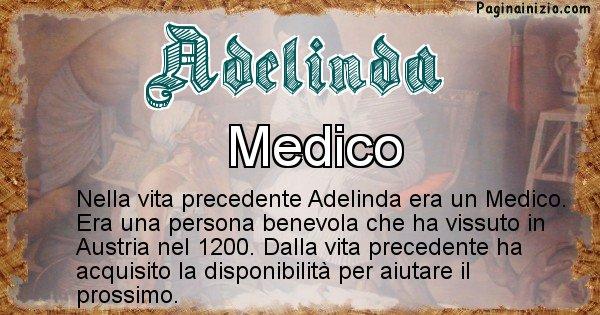 Adelinda - Chi era nella vita precedente Adelinda