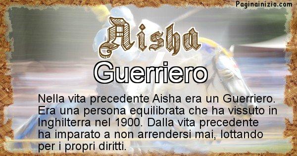 Aisha - Chi era nella vita precedente Aisha