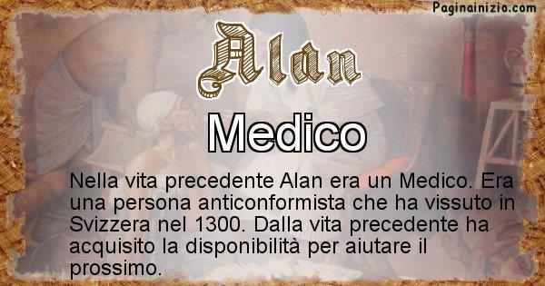 Alan - Chi era nella vita precedente Alan