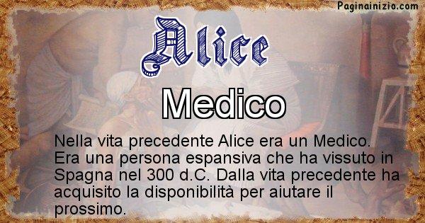 Alice - Chi era nella vita precedente Alice