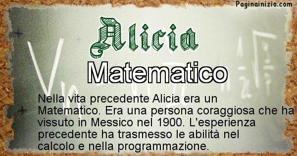 Alicia - Chi era nella vita precedente Alicia