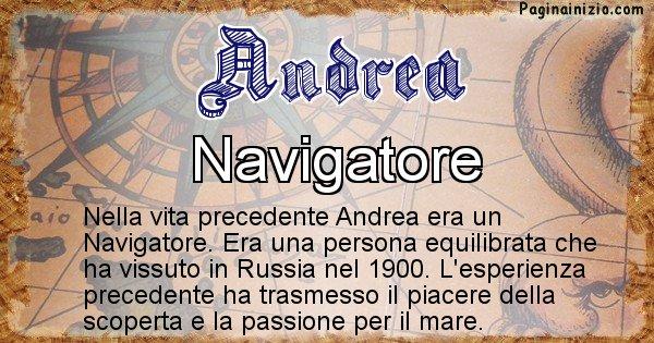 Andrea - Chi era nella vita precedente Andrea