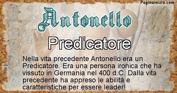 Antonello - Chi era nella vita precedente Antonello