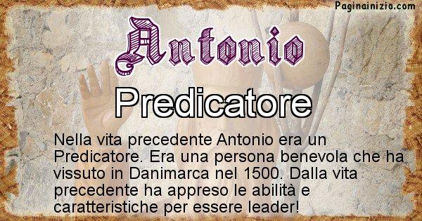 Antonio - Chi era nella vita precedente Antonio