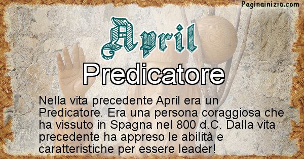 April - Chi era nella vita precedente April