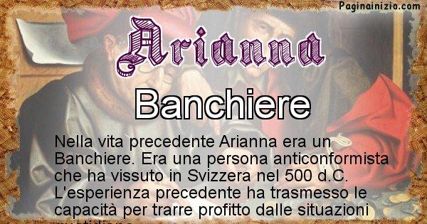 Arianna - Chi era nella vita precedente Arianna