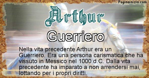 Arthur - Chi era nella vita precedente Arthur