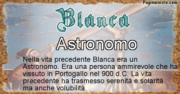Blanca - Chi era nella vita precedente Blanca