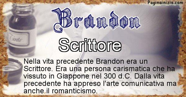 Brandon - Chi era nella vita precedente Brandon