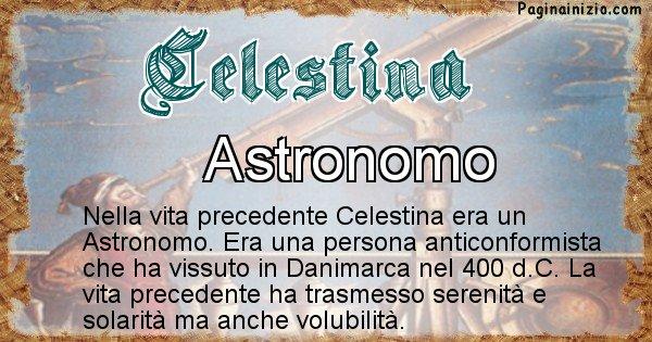 Celestina - Chi era nella vita precedente Celestina