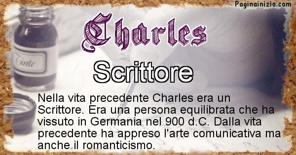 Charles - Chi era nella vita precedente Charles