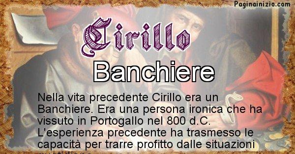 Cirillo - Chi era nella vita precedente Cirillo