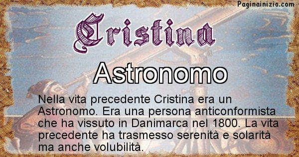 Cristina - Chi era nella vita precedente Cristina