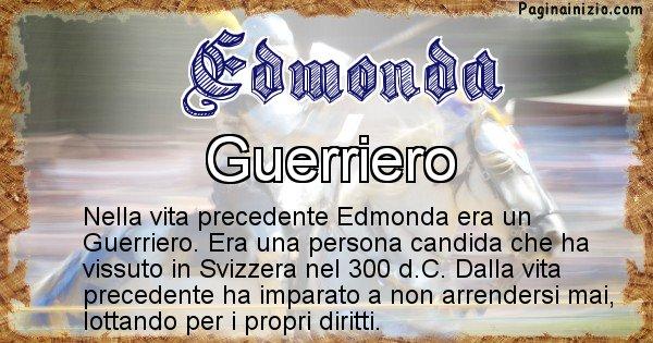 Edmonda - Chi era nella vita precedente Edmonda