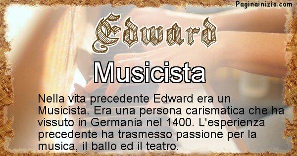Edward - Chi era nella vita precedente Edward
