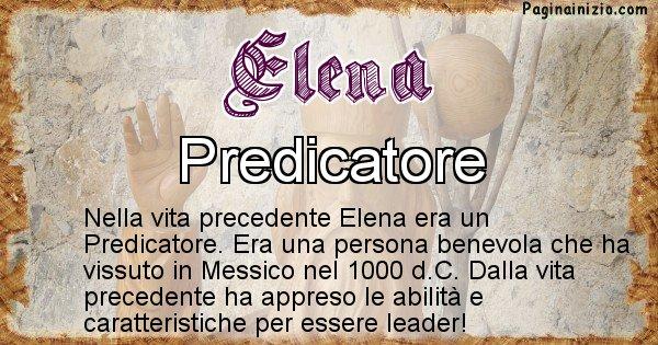 Elena - Chi era nella vita precedente Elena