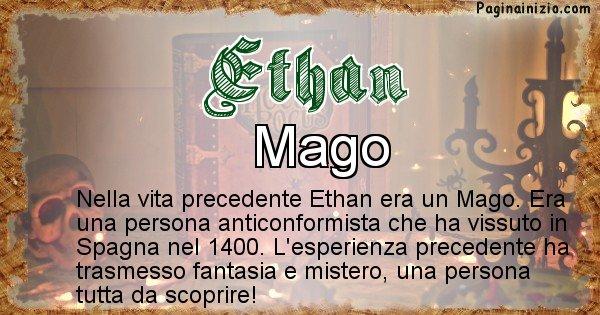 Ethan - Chi era nella vita precedente Ethan