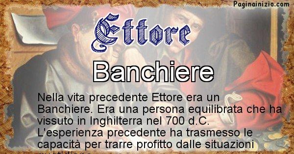 Ettore - Chi era nella vita precedente Ettore