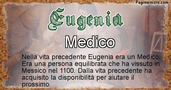 Eugenia - Chi era nella vita precedente Eugenia