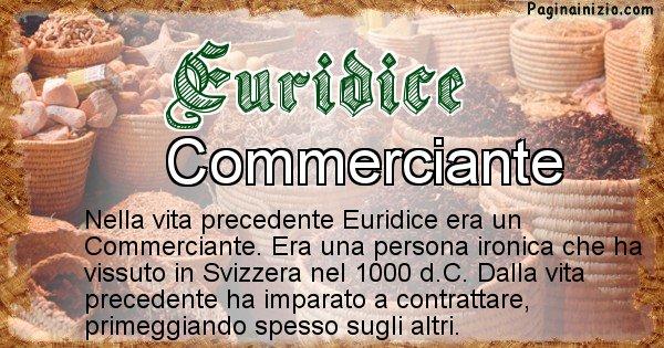 Euridice - Chi era nella vita precedente Euridice