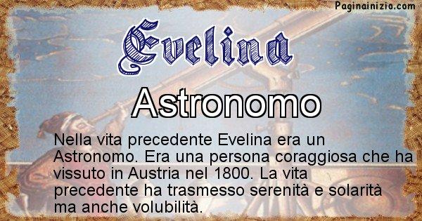 Evelina - Chi era nella vita precedente Evelina