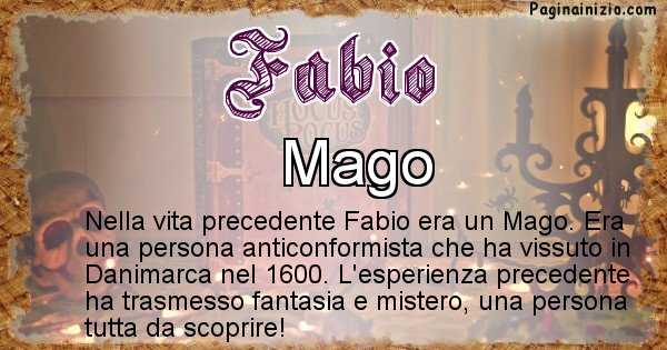 Fabio - Chi era nella vita precedente Fabio