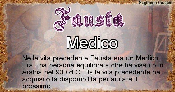 Fausta - Chi era nella vita precedente Fausta