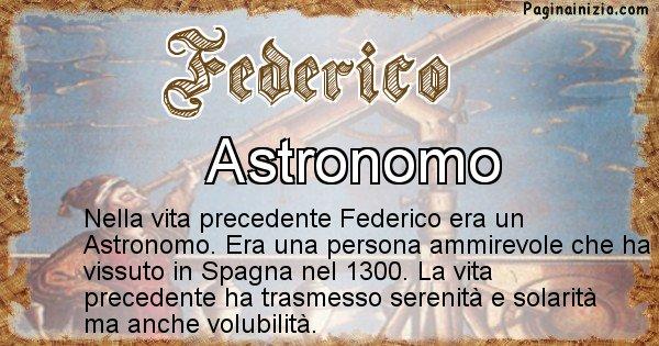 Federico - Chi era nella vita precedente Federico