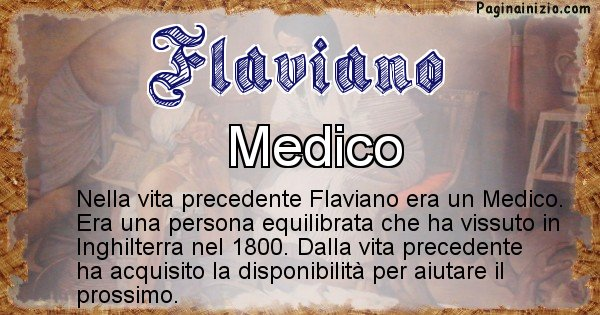 Flaviano - Chi era nella vita precedente Flaviano