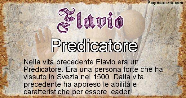 Flavio - Chi era nella vita precedente Flavio