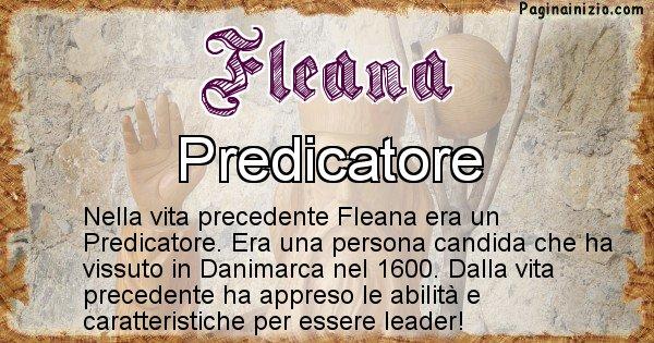 Fleana - Chi era nella vita precedente Fleana