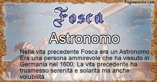 Fosca - Chi era nella vita precedente Fosca