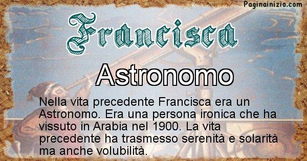 Francisca - Chi era nella vita precedente Francisca