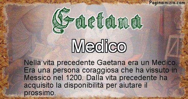 Gaetana - Chi era nella vita precedente Gaetana