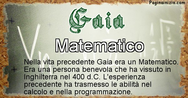 Gaia - Chi era nella vita precedente Gaia