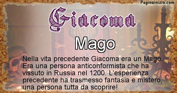 Giacoma - Chi era nella vita precedente Giacoma